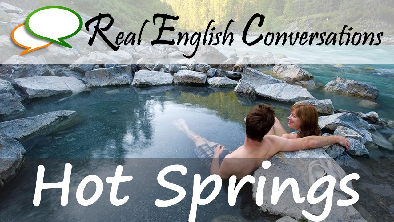conversations about hot springs